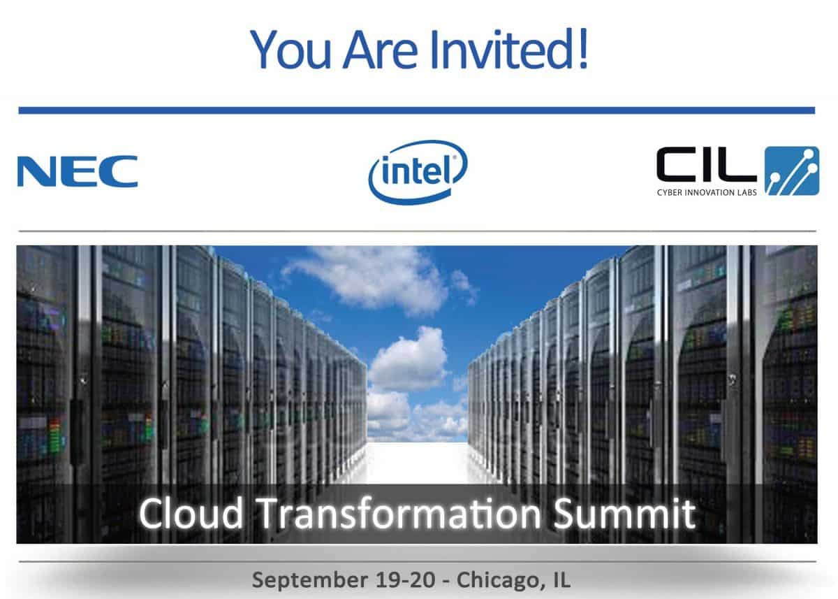 Cyber Innovation Labs, NEC Corporation of America and Intel Host the Cloud Transformation Summit.  APPLY TODAY TO ATTEND!