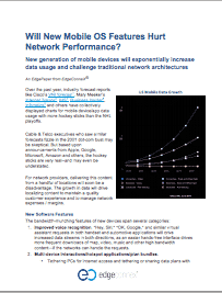 EdgePaper - Will New Mobile OS Features Hurt Network Performance?