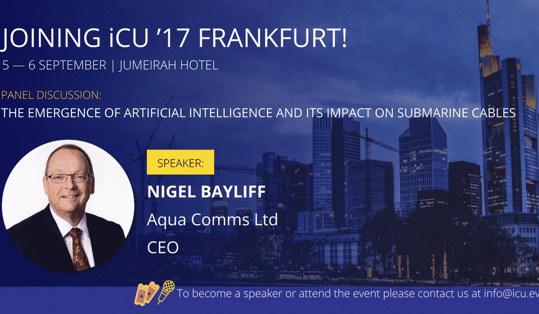 Aqua Comms to Speak at iCU'17 Frankfurt and iCU'17 Amsterdam