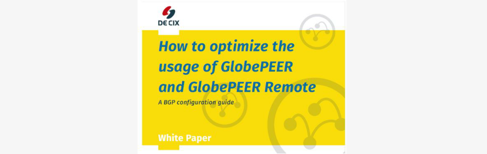 DE-CIX's Latest Whitepaper Illustrates the Benefits of Local and Remote Peering