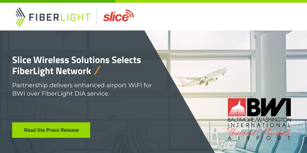 Slice Wireless Solutions and FiberLight Collaborate to Deliver Enhanced Airport Wifi