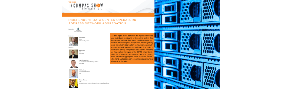 Independent Data Center Operators Address Network Aggregation at 2020 INCOMPAS Show