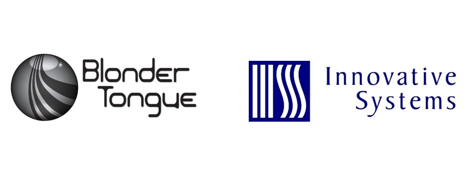 BLONDER TONGUE LABS AND INNOVATIVE SYSTEMS ENABLE CURRENT AND LEGACY SMB AND HOSPITALITY VIDEO SYSTEMS FOR IP MULTICASTING