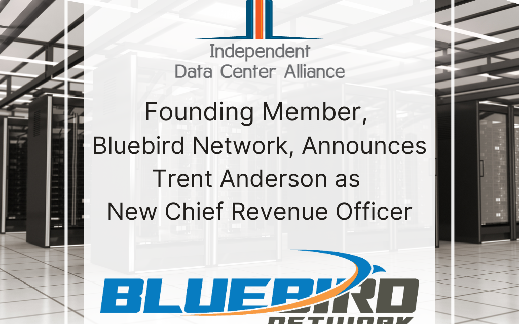 Founding Member, Bluebird Network, Announces Trent Anderson as New Chief Revenue Officer